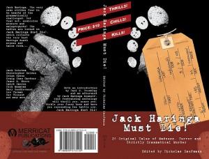 Jack Haringa Must Die